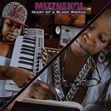 Mizznekol Keeps It Real